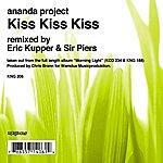 Ananda Project Kiss, Kiss, Kiss