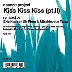 Ananda Project Kiss, Kiss, Kiss Pt.2