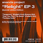 Ananda Project Relight EP3