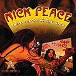 Nick Peace Dope Tracks 4 Rap Cats