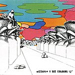 Edan I See Colours/The Science Of The Two