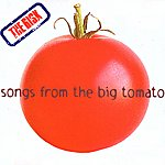 R.I.S.K. Songs From The Big Tomato