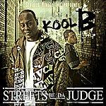 Kool B. Streets Be Da Judge
