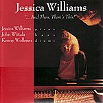 """Jessica Williams """"...And Then, There's This!"""""""