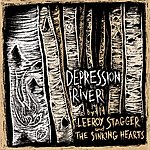 Leeroy Stagger Depression River