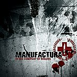 Manufactura In The Company Of Wolves