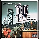 Mistah F.A.B. The Tonite Show With Mistah Fab (Edited)