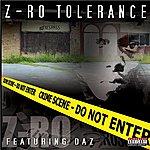 Z-Ro Z-Ro Tolerance Featuring Daz (Parental Advisory)