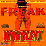 Freak Nasty Wobble (It)