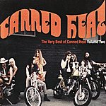 Canned Heat The Very Best of Canned Heat Volume Two ( Original Recording Remastered)