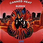 Canned Heat Burnin'- Live In Germany ( Original Recording Remastered)