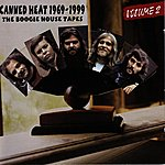 Canned Heat 1969-1999: The Boogie House Tapes Volume Two (Original Recording Remastered)