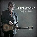 Michael Stanley The Soft Addictions