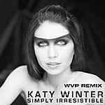 Katy Winter Simply Irresistible - Remix EP