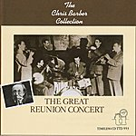 Chris Barber The Great Reunion Concert