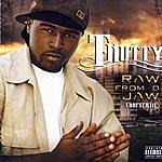 T-Nutty Raw From Da Jaw