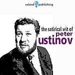 Peter Ustinov The Satirical Wit of Peter Ustinov