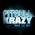 Pitbull Krazy (Single)(Featuring Lil Jon)(Parental Advisory)