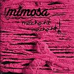 Mimosa Pourkoi (Single)