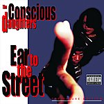 The Conscious Daughters Ear To The Street: The Deluxe Edition