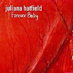 Juliana Hatfield Forever Baby