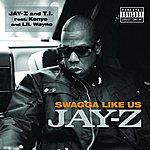 JAY Z Swagga Like Us (Single)(Parental Advisory)