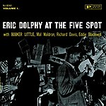 Eric Dolphy At The 5 Spot, Vol.1