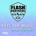 Flash Brothers Feel The Music