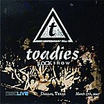 The Toadies Rock Show: Live In Dallas, 2007