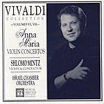 Shlomo Mintz Vivaldi Collection, Volume VII: Anna Maria Violin Concertos