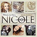 Nicole Mitten Ins Herz: Tour Edition