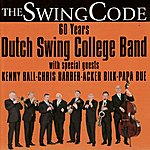 Dutch Swing College Band The Swing Code