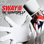 Sway The Signature LP (Parental Advisory)