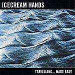 Icecream Hands Traveling...Made Easy