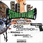 Stereo De Luxe Disco Desperado EP