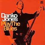 Danko Jones Play The Blues