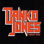 Danko Jones I Want You EP