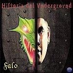 Falo Historia Del Underground