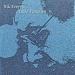 The Nik Everett Group Little Victories