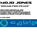 Mojo Jones Drums For Peace