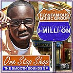 J Million One Stop Shop The Smooth Sounds EP