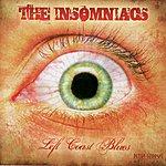 Insomniacs Left Coast Blues
