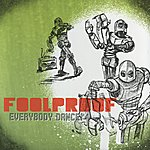 Foolproof Everybody Dance
