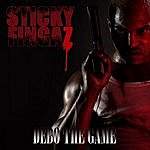 Sticky Fingaz Debo The Game (Parental Advisory)
