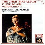 Elisabeth Schwarzkopf Elisabeth Schwarzkopf Christmas Album