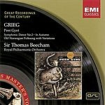 Sir Thomas Beecham Grieg: Peer Gynt, etc.
