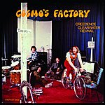 Creedence Clearwater Revival Cosmo's Factory: 40th Anniversary Edition