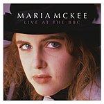 Maria McKee Maria McKee: Live At The BBC