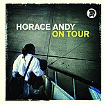 Horace Andy On Tour
