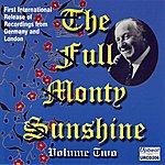 Monty Sunshine The Full Monty Sunshine Vol. 2